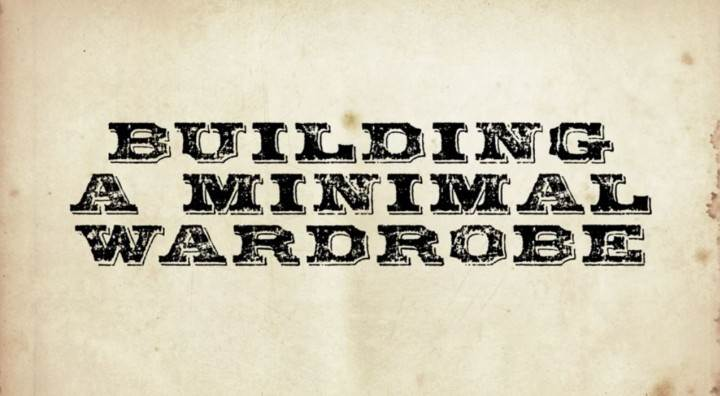 Building a minimal Wardrobe
