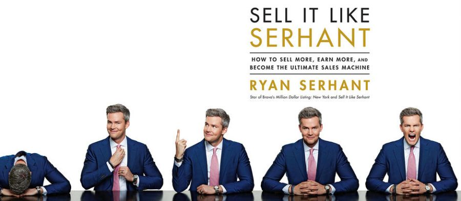 Sell It Like Serhant How to Sell More, Earn More, and Become the Ultimate Sales Machine